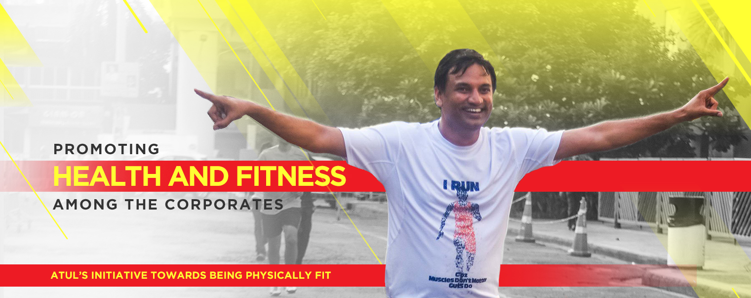 Promoting Health and Fitness among the Corporates and Addressing a Social Cause