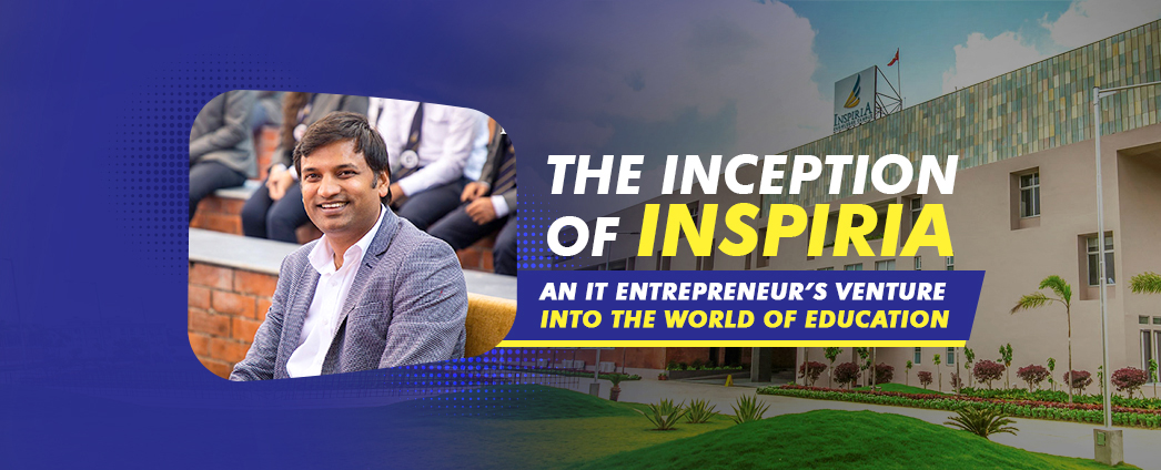 The Inception of Inspiria: An IT Entrepreneur's Venture into the World of Education